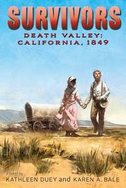 Death Valley by Kathleen Duey
