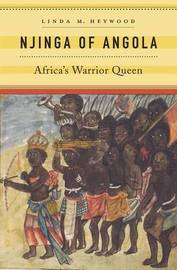 Njinga of Angola by Linda M. Heywood image