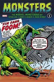 Monsters Vol. 2: The Marvel Monsterbus By Stan Lee, Larry Lieber & Jack Kirby by Stan Lee