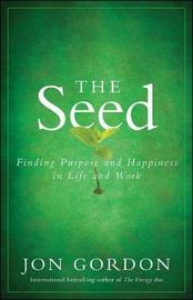 The Seed by Jon Gordon