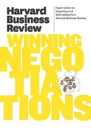 Harvard Business Review on Winning Negotiations by Harvard Business Review