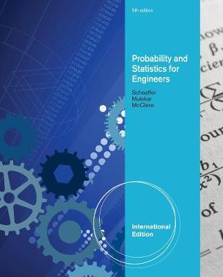 Probability and Statistics for Engineers, International Edition by Madhuri S Mulekar