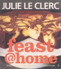 Feast @ Home by Julie Le Clerc
