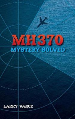 MH370 by Larry Vance