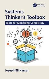 Systems Thinker's Toolbox by Joseph Eli Kasser