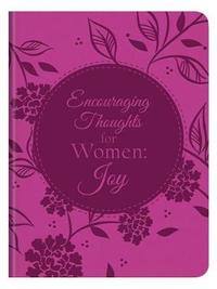 Encouraging Thoughts for Women: Joy by Compiled by Barbour Staff