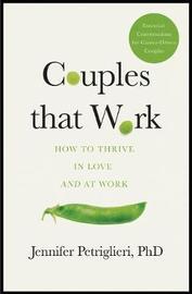 Couples That Work by Jennifer Petriglieri