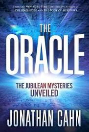 Oracle, The by Jonathan Cahn