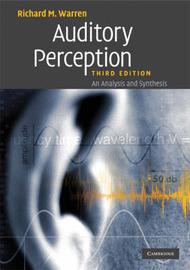 Auditory Perception by Richard M Warren