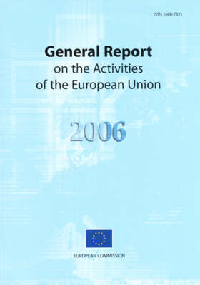 General Report on the Activities of the European Union 2006 by Office for Official Publications Of The European Communities image
