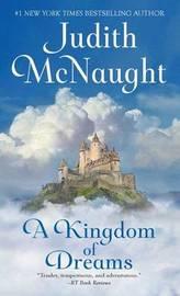 A Kingdom of Dreams by Judith McNaught image