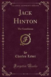 Jack Hinton by Charles Lever