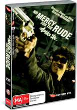 No Mercy For The Rude on DVD