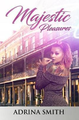 Majestic Pleasures by MS Adrina Smith image
