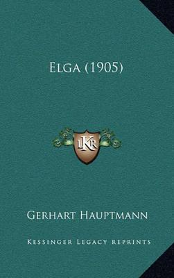 Elga (1905) by Gerhart Hauptmann image