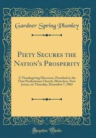 Piety Secures the Nation's Prosperity by Gardner Spring Plumley image