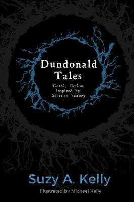 Dundonald Tales by Suzy A. Kelly