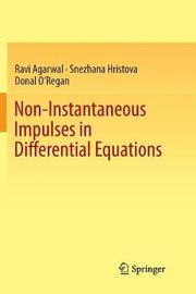 Non-Instantaneous Impulses in Differential Equations by Ravi Agarwal