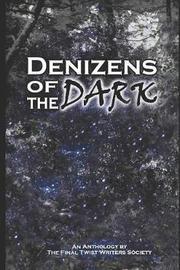 Denizens of the Dark by Mark Phillips