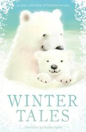 Winter Tales by Various Authors
