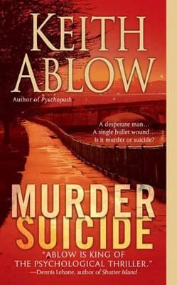 Murder Suicide by Keith Russell Ablow image