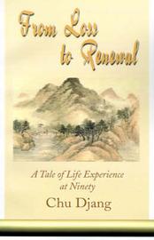 From Loss to Renewal: A Tale of Life Experience at Ninety by Chu Djang image