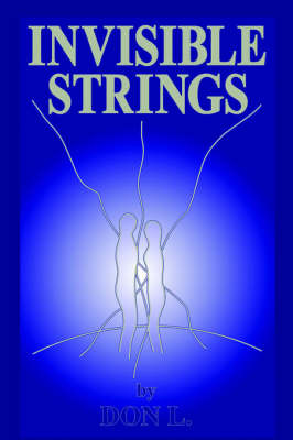 Invisible Strings by Don L. image