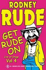Rodney Rude Get Rude On on DVD