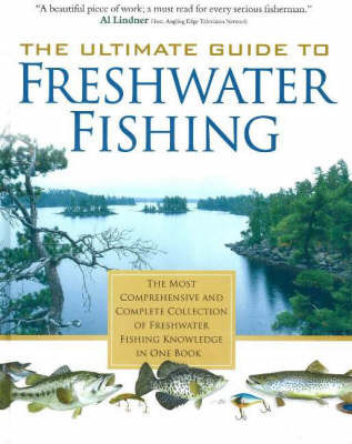 The Ultimate Guide to Freshwater Fishing by North American Fishing Club