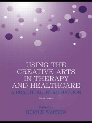 Using the Creative Arts in Therapy and Healthcare image