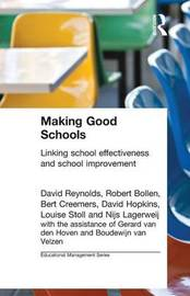 Making Good Schools by Robert Bollen
