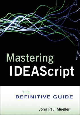 Mastering IDEAScript by Idea
