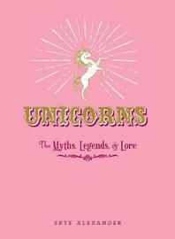 Unicorns by Skye Alexander