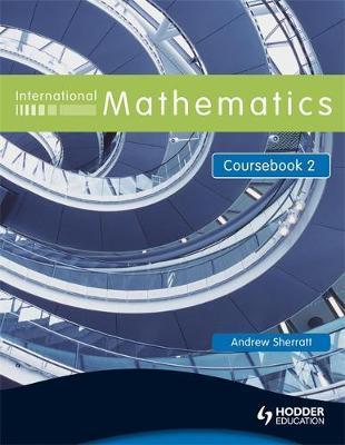 International Mathematics Coursebook 2 by Andrew Sherratt