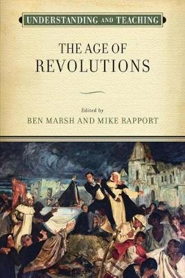 Understanding and Teaching the Age of Revolutions image