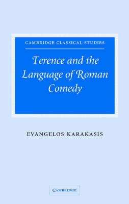 Terence and the Language of Roman Comedy by Evangelos Karakasis image