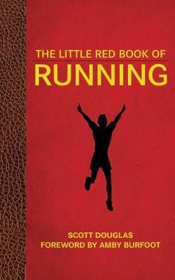 The Little Red Book of Running by Scott Douglas image