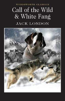 Call of the Wild & White Fang by Jack London