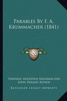Parables by F. A. Krummacher (1841) by Frederic Adolphus Krummacher image