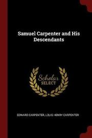 Samuel Carpenter and His Descendants by Edward Carpenter image