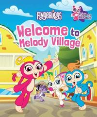 Welcome To Melody Village by Hannah S Campbell