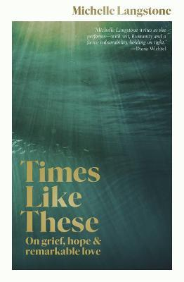 Times Like These by Michelle Langstone