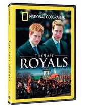 National Geographic - The Last Royals? on DVD