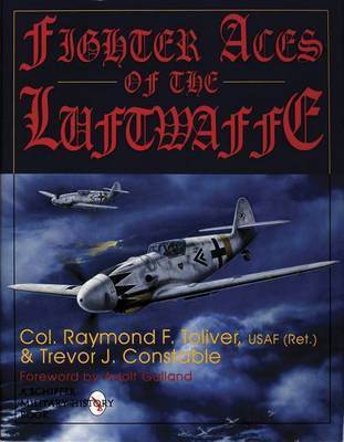 Fighter Aces of the Luftwaffe by Raymond F. Toliver image