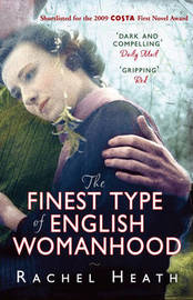 The Finest Type of English Womanhood by Rachel Heath image