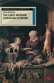 The Early Modern European Economy by Peter Musgrave