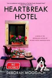 Heartbreak Hotel by Deborah Moggach