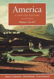 America:A Concise History Vol 1 by Henretta image