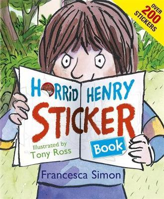Horrid Henry Sticker Book by Francesca Simon