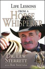 Life Lessons from a Horse Whisperer by Lew Sterrett image